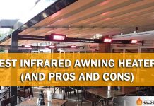 Best Infrared Awning Heaters (And Pros and Cons)